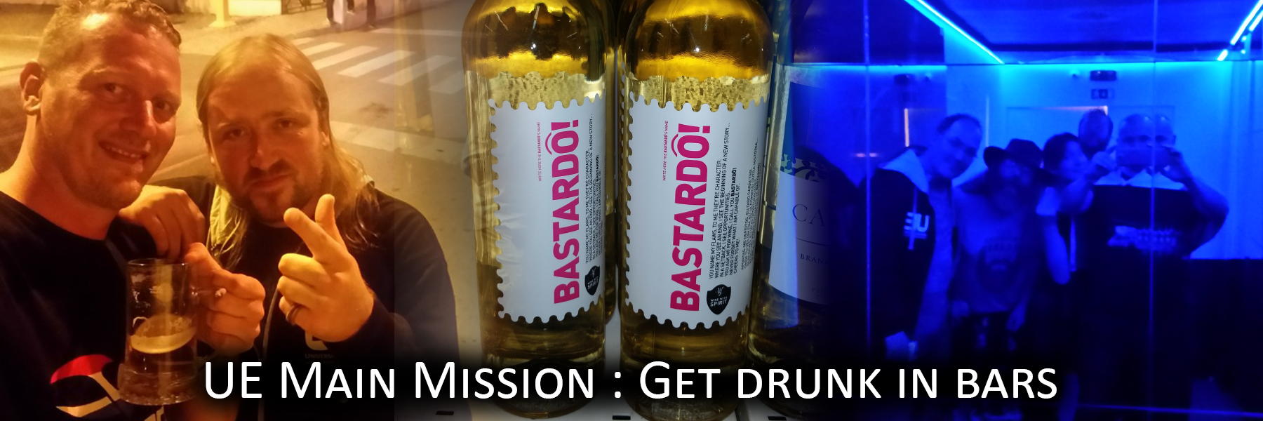 UE Main Mission : Get drunk in bars